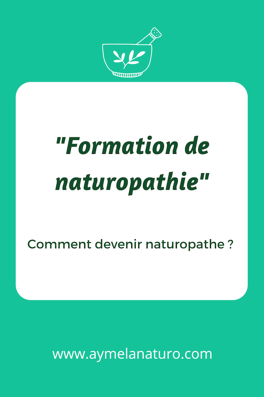 Formation naturopathie comment devenir naturopathe