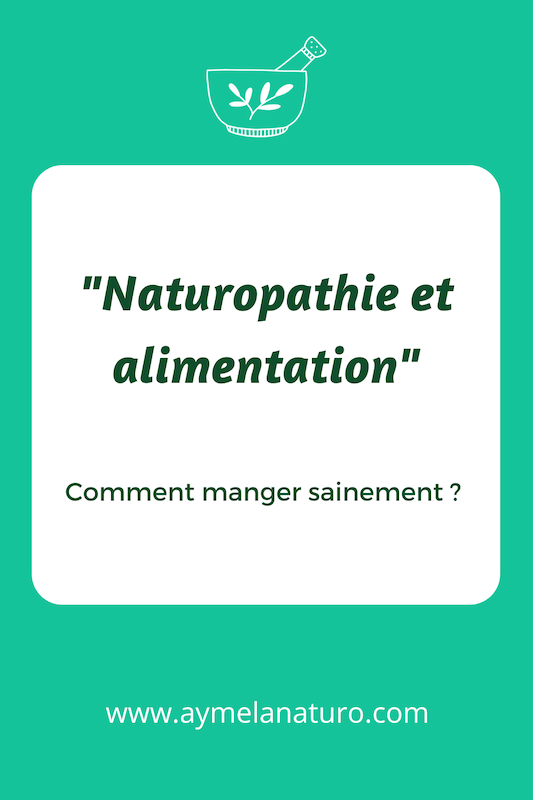comment manger sainement alimentation naturopathie