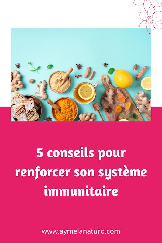 comment renforcer son système immunitaire naturopathie booster ses défenses naturelles